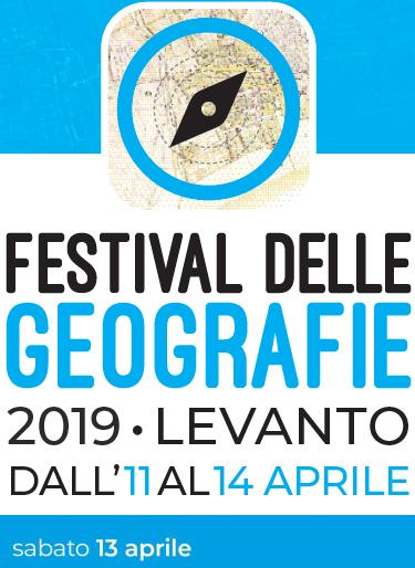 Festival delle Geografie 2019. Il programma di sabato 13 aprile