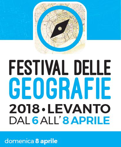 Festival delle Geografie 2018. Il programma di domenica 8 aprile